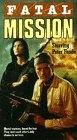 Missão Fatal (Fatal Mission)