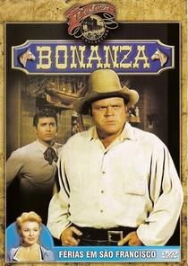 Bonanza - Férias em Sao Francisco - Poster / Capa / Cartaz - Oficial 1