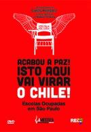 Acabou a Paz: Isto Aqui Vai Virar o Chile
