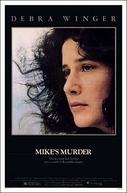 Amor Perigoso (Mike's Murder)