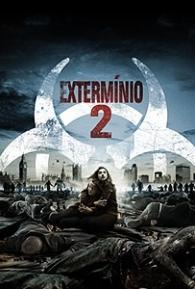 Extermínio 2 - Poster / Capa / Cartaz - Oficial 1