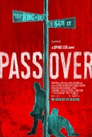 Pass Over (Pass Over)