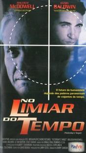 No Limiar do Tempo - Poster / Capa / Cartaz - Oficial 1