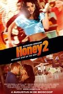 Honey 2: No Ritmo dos Sonhos
