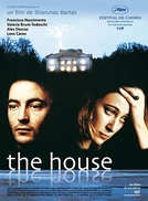 A Casa (The House)