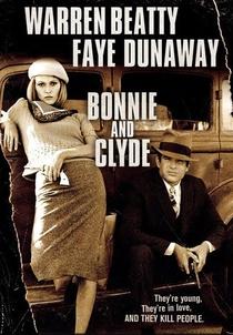 Bonnie e Clyde - Uma Rajada de Balas - Poster / Capa / Cartaz - Oficial 1