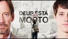 Deus Não Está Morto ● Trailer Oficial【HD】Versão Estendida #21deAgostoNosCinemas