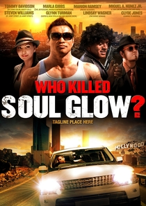 Who Killed Soul Glow? - Poster / Capa / Cartaz - Oficial 1