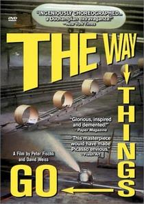 The Way Things Go - Poster / Capa / Cartaz - Oficial 1