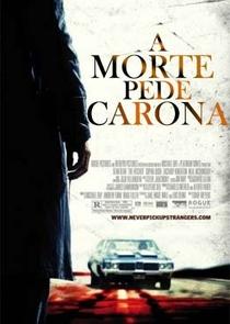 A Morte Pede Carona - Poster / Capa / Cartaz - Oficial 1