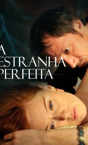 A Estranha Perfeita - 7 de Junho de 2011 | Filmow
