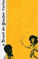 O Brasil de Glauber Rocha (O Brasil de Glauber Rocha)