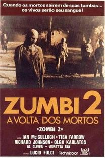 Zombie - A Volta dos Mortos - Poster / Capa / Cartaz - Oficial 13