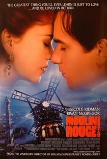 Moulin Rouge: Amor em Vermelho - Poster / Capa / Cartaz - Oficial 4