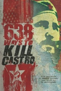 638 Ways to Kill Castro - Poster / Capa / Cartaz - Oficial 1