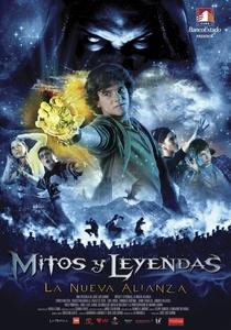 Mitos y Leyendas: La Nueva Alianza - Poster / Capa / Cartaz - Oficial 1