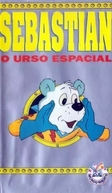 Sebastian - O Urso Espacial (Beertje Sebastiaan: De geheime Opdracht)