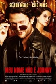 Meu Nome Não é Johnny - Poster / Capa / Cartaz - Oficial 1