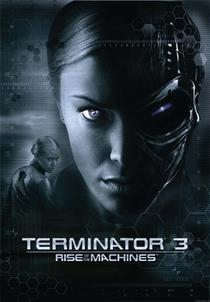 O Exterminador do Futuro 3: A Rebelião das Máquinas - Poster / Capa / Cartaz - Oficial 5
