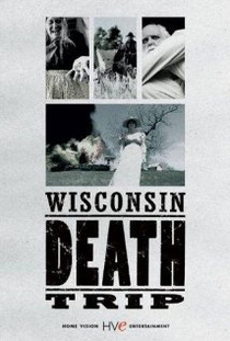Wisconsin Death Trip - Poster / Capa / Cartaz - Oficial 1