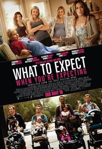 O Que Esperar Quando Você Está Esperando - Poster / Capa / Cartaz - Oficial 2