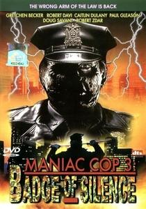 Maniac Cop 3 - O Distintivo do Silêncio - Poster / Capa / Cartaz - Oficial 7