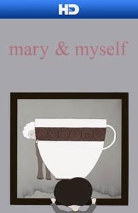 Mary & Myself - Poster / Capa / Cartaz - Oficial 1