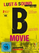 B-Movie: Lust & Sound in West-Berlin 1979-1989 (B-Movie: Lust & Sound in West-Berlin 1979-1989)