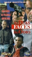 As Duas Faces do Ódio (Raising The Heights)