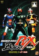 Kamen Rider Black RX (仮面ライダーBLACK RX, (Kamen Raidā Burakku Aaru Ekkusu))