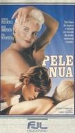 Pele Nua (Sotto il Vestito Niente)