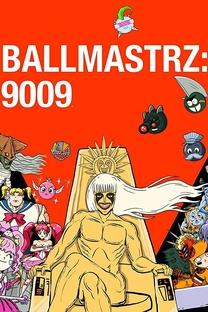 Ballmastrz: 9009 (1ª Temporada) - Poster / Capa / Cartaz - Oficial 1