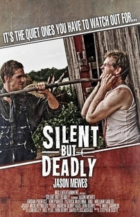 Silent But Deadly - Poster / Capa / Cartaz - Oficial 3
