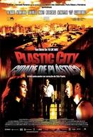 Plastic City - Cidade de Plástico (Dang kou)