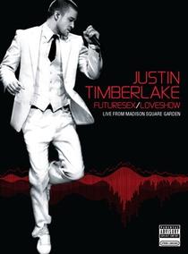 Justin Timberlake - FutureSex/LoveShow - Poster / Capa / Cartaz - Oficial 1