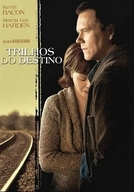 Trilhos do Destino (Rails and Ties)