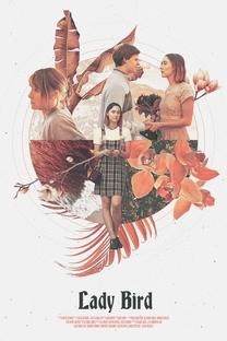 Lady Bird: A Hora de Voar - Poster / Capa / Cartaz - Oficial 2