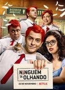 Ninguém Tá Olhando (1ª Temporada) (Ninguém Tá Olhando (1ª Temporada))
