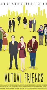 Mutual Friends - Poster / Capa / Cartaz - Oficial 1