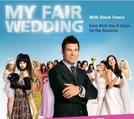 Casamento dos Sonhos ( My Fair Wedding)