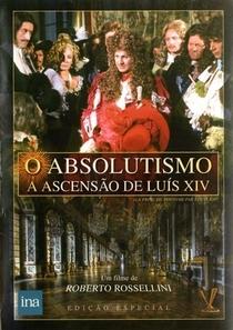 O Absolutismo - A Ascensão de Luís XIV - Poster / Capa / Cartaz - Oficial 5