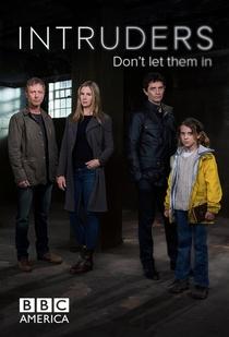 Intruders (1ª Temporada) - Poster / Capa / Cartaz - Oficial 2
