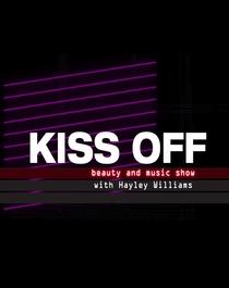 Kiss Off! Hayley Williams - Poster / Capa / Cartaz - Oficial 1