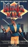 Ninja Kill (Ninja Kill)