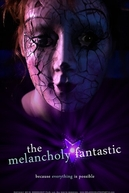 The Melancholy Fantastic (The Melancholy Fantastic)