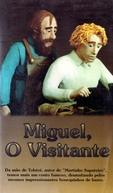 Miguel - O Visitante (Martin the Cobbler)