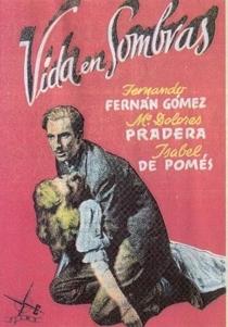 Vida en Sombras - Poster / Capa / Cartaz - Oficial 3