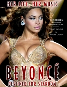 Beyoncé: Destined for Stardom (Beyoncé: Destined for Stardom)