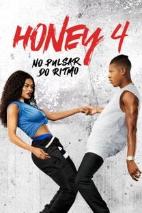 Honey 4: No Pulsar do Ritmo - Poster / Capa / Cartaz - Oficial 2