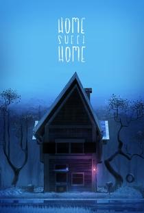 Home Sweet Home - Poster / Capa / Cartaz - Oficial 2